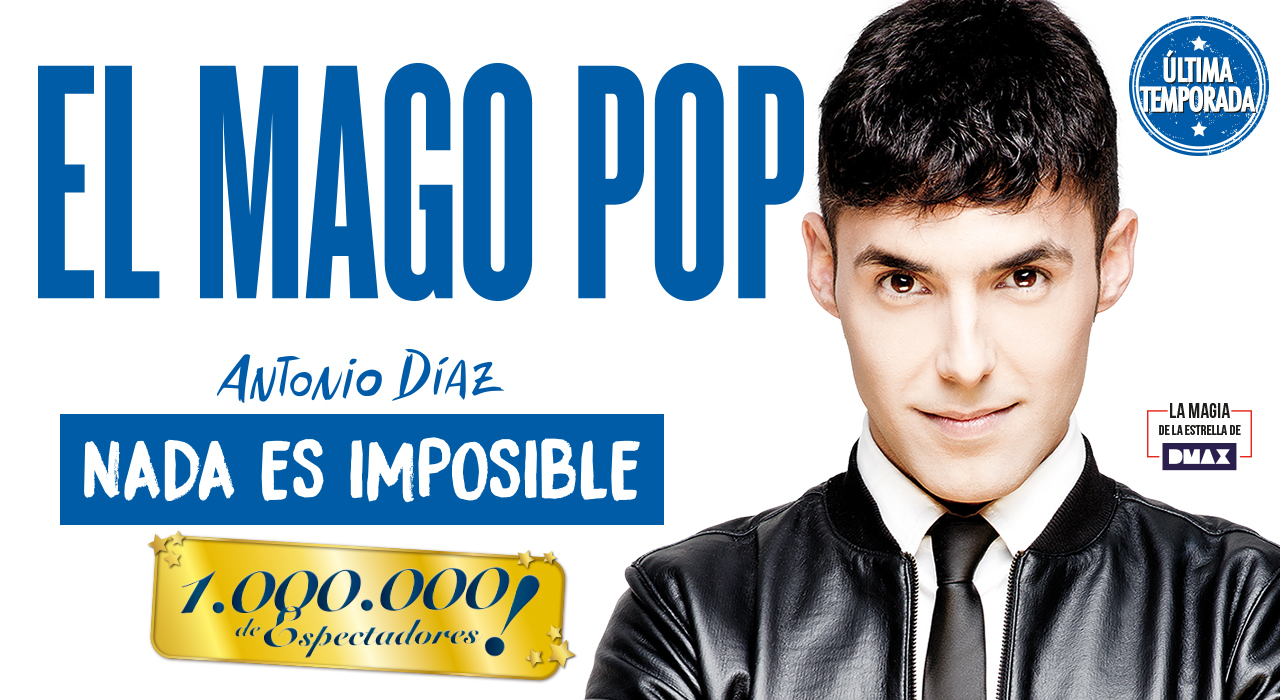 Tickets for El Mago Pop - Nada es Imposible en Madrid (Teatro Rialto)