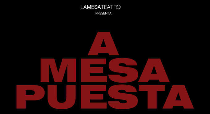 Tickets for A Mesa Puesta en Madrid (Teatro Lara)
