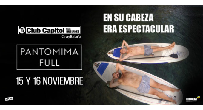 Tickets for Pantomima Full - En su cabeza era espectacular en Barcelona