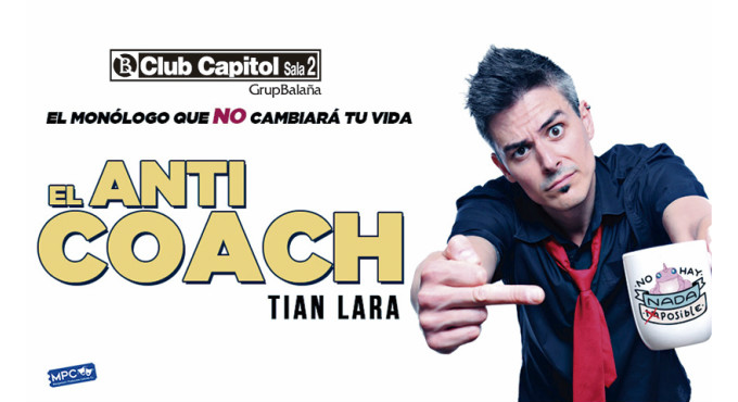 Tickets for El Anticoach de Tian Lara en Barcelona (Club Capitol)
