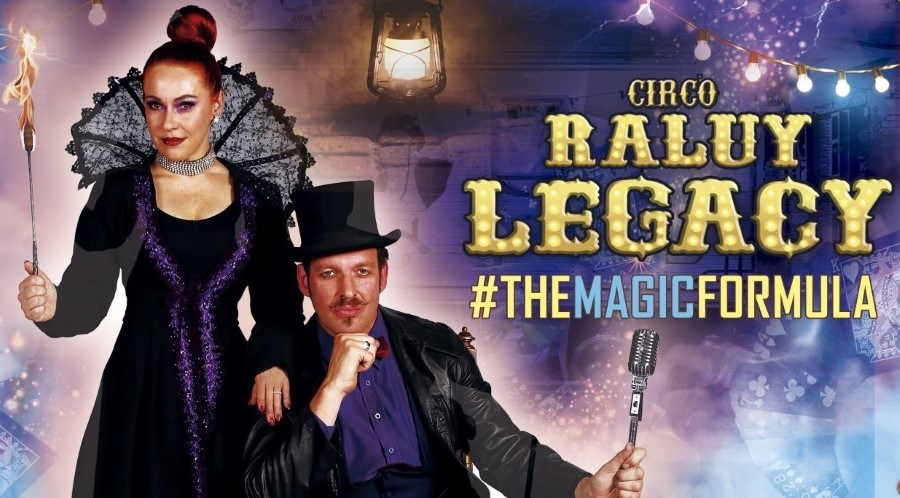 Circo Raluy Legacy - The Magic Formula en Valencia