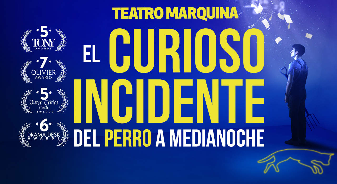 Tickets for El curioso incidente del perro a medianoche en Madrid