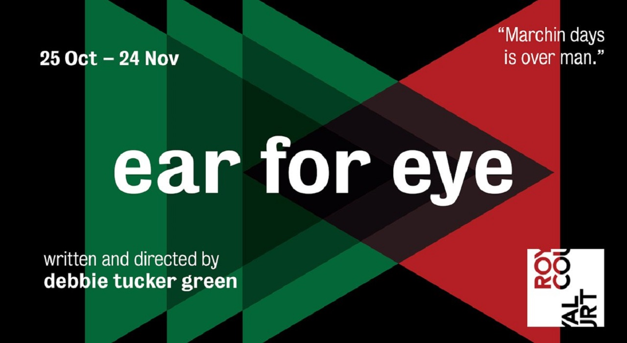 Obra Ear For Eye en Londres (Royal Court Theatre)