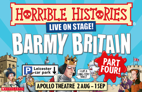 Entradas para Obra Horrible Histories: Barmy Britain en Londres (Apollo Theatre)