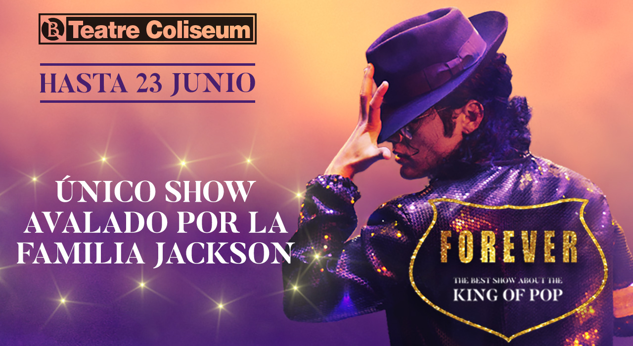 Entradas para Forever King of Pop en Barcelona (Teatre Coliseum)
